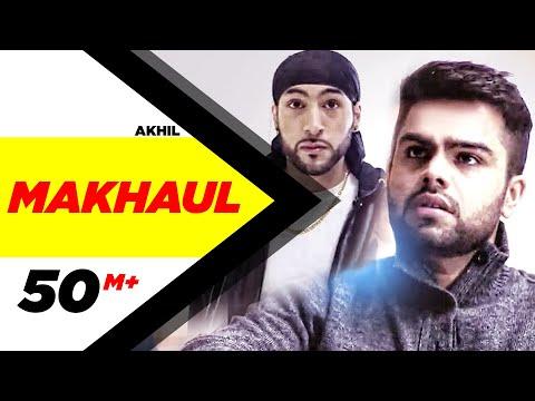 Makhaul | Akhil | Manni Sandhu | Latest Punjabi So