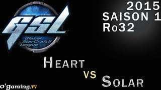GSL 2015 - Code S : Ro32 - Groupe H - Match 1