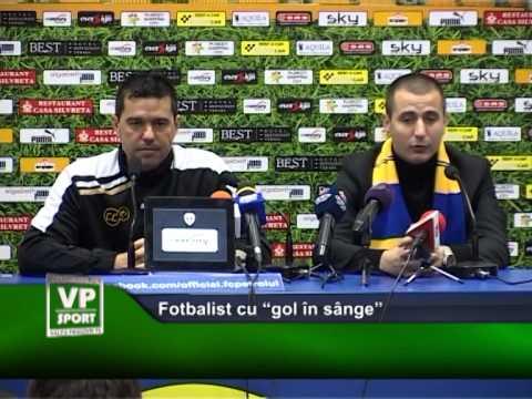 "Fotbalist cu ""gol în sânge"""