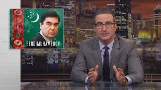 Video Gurbanguly Berdimuhamedov: Last Week Tonight with John Oliver (HBO) MP3, 3GP, MP4, WEBM, AVI, FLV Agustus 2019