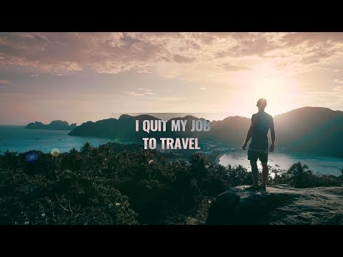 The story begins – I quit my job to travel