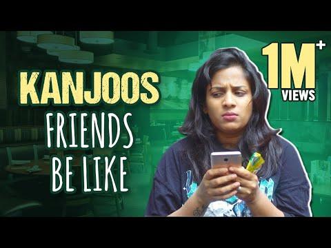 Every Kanjoos Friend Ever  Mahathalli