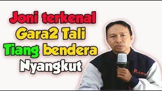 Video Karena membetulkan Tali Tiang bendera, Joni dapat 50 Juta dan Bertemu Jokowi MP3, 3GP, MP4, WEBM, AVI, FLV Agustus 2018