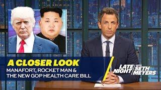 Video Manafort, Rocket Man and the New GOP Health Care Bill: A Closer Look MP3, 3GP, MP4, WEBM, AVI, FLV Januari 2018