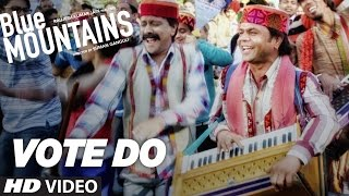 Vote Do Video Song  Blue Mountains  Kailash Kher  Late Aade...