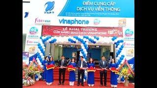VNPT Vinaphone khai trương cửa hàng giao dịch mới tại TP Uông Bí
