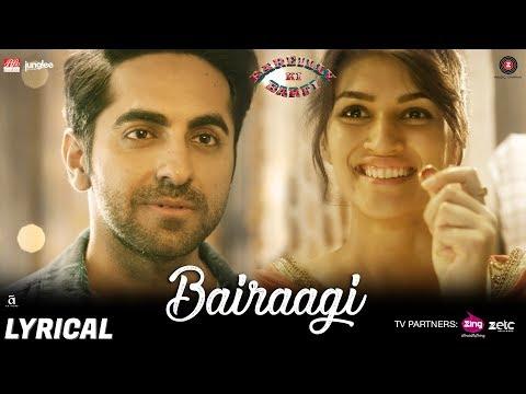 Bairaagi - Lyrical | Arijit Singh | Bareilly Ki Ba