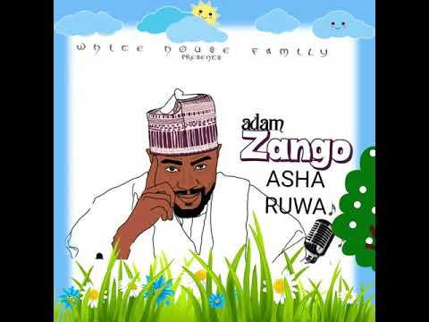 Adam A. Zango - Asha ruwa (official audio)