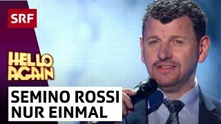 Semino Rossi singt