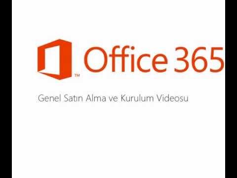 Office 365 Genel Satın Alma ve Kurulum Videosu