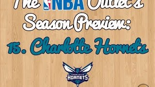 The NBA Outlet's Preview Series: 15. Charlotte Hornets