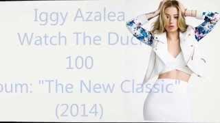 Iggy Azalea - 100 Lyrics HD