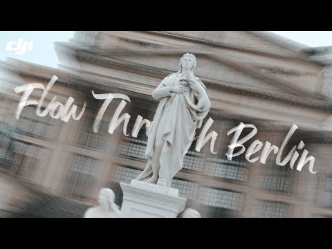 DJI RSC 2 - Flow Through Berlin