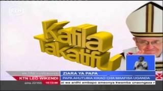 Papa Francis Awasili Nchini Uganda Kutoka Kenya Kwenye Ziara Yake Ya Bara Africa