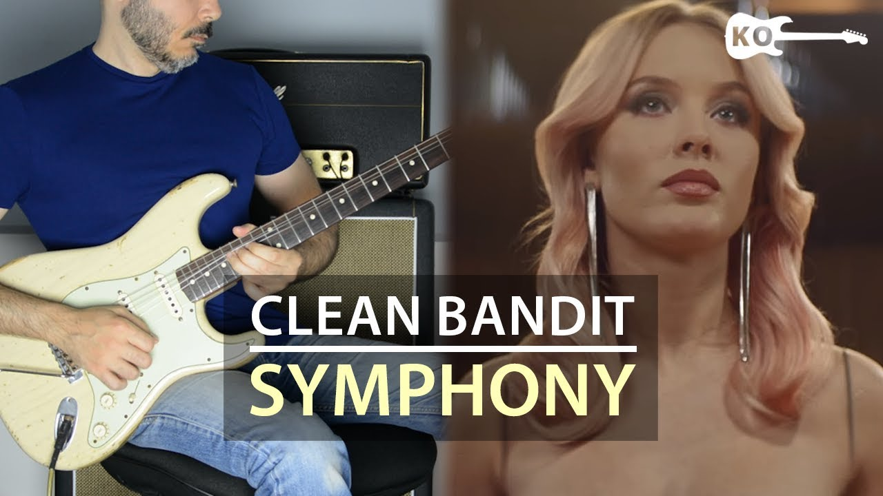Symphony – Clean Bandit feat. Zara Larsson – Electric Guitar Cover by Kfir Ochaion