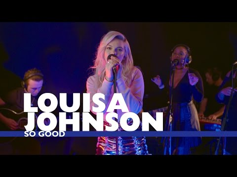 Louisa Johnson - 'So Good' (Capital Live Session)