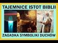 Tajemnica biblijnej symboliki istot z innego wymiaru
