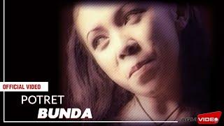 Potret - Bunda   Official Video