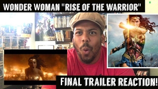 "Video Wonder Woman "" Rise of the Warrior"" Final Trailer Reaction! MP3, 3GP, MP4, WEBM, AVI, FLV Mei 2017"