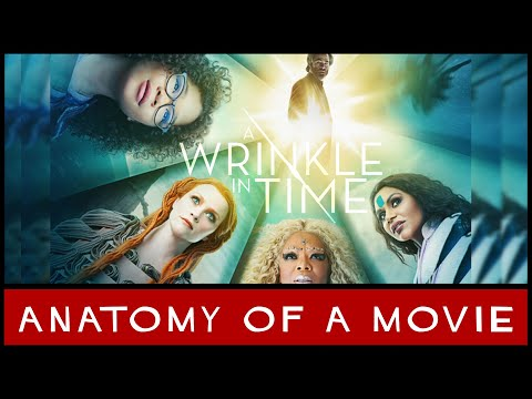 A Wrinkle In Time (2018) Review | Anatomy of a Movie