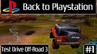 Back to PlayStaiton / Назад к PlayStaiton - Test Drive Off-Road 3 [Выпуск #1]