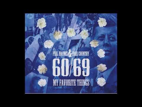 Phil Haynes and Free Country : My Favorite Things (60/69 : My Favorite Things) online metal music video by PHIL HAYNES