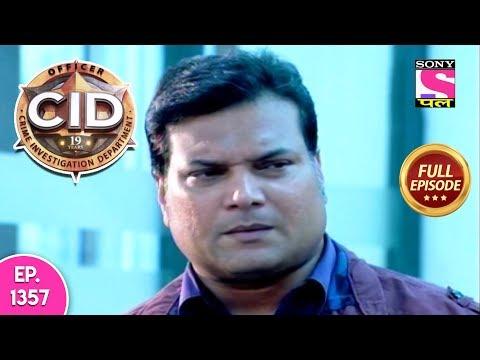 CID - Full Episode 1357 - 04th February, 2019