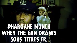 [RAP US Traduction Français]  Pharoahe Monch - When the gun draws