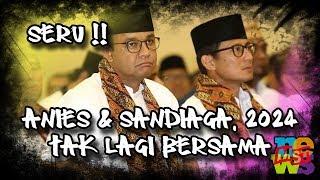 Video Anies Tidak Akan Bersama Sandiaga Di 2024, Seru Nih! MP3, 3GP, MP4, WEBM, AVI, FLV Juli 2019