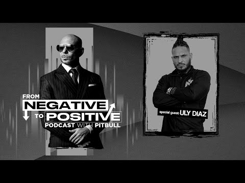 "Pitbull - From Negative to Positive | Uly ""The Monster"" Diaz - Rise of The Monster (Episode 6)"