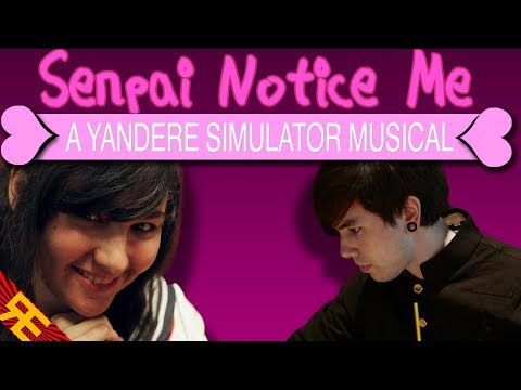 Senpai Notice Me: A Yandere Simulator Musical (feat. Nathan Sharp)
