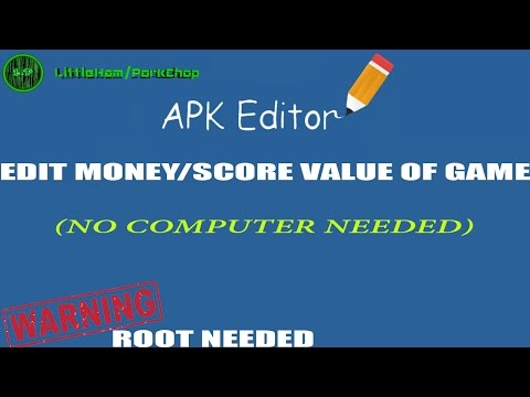 Apk editor-Edit/HACK game values coins,score,etc (ROOT)