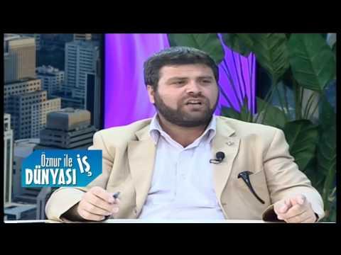 Öznur ile İş Dünyası Şeyh Şamil Arslan Ömer 20 06 2017