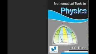 JEE-MathematicalToolsinPhysics YouTube video