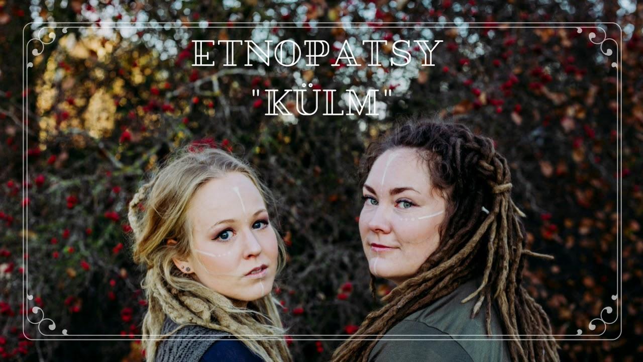 Etnopatsy - Külm (Eesti NF 2018)