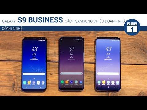 Galaxy S9 Business: Cách để Samsung chiều lòng doanh nhân | VTC1 - Thời lượng: 54 giây.