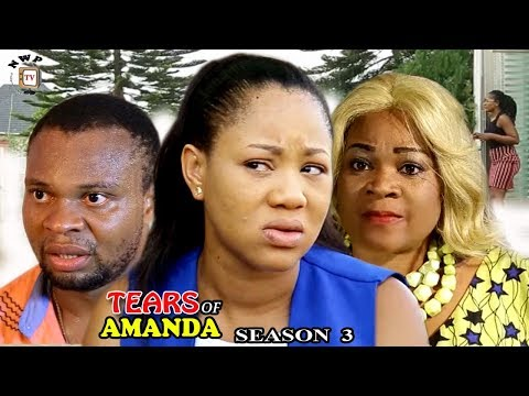 Tears Of Amanda Season 3 - 2017 Latest Nigerian Nollywood Movie