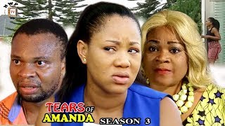 Tears Of Amanda Season 3 - Nollywood Movie