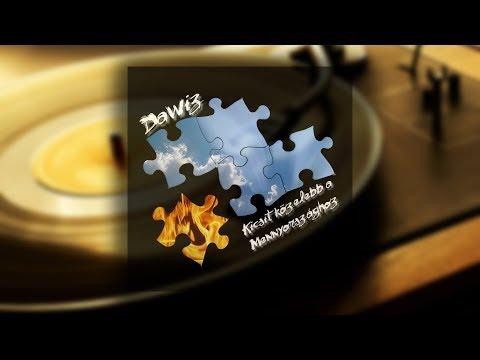 DaWiz - Kicsit közelebb a Mennyországhoz (teljes album)