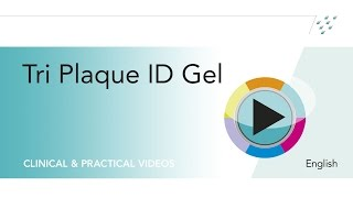 Application of Tri Plaque ID Gel