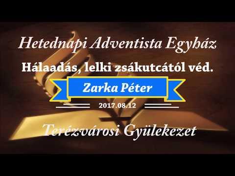 Hálaadás, lelki zsákutcától véd        Zarka Péter    2017.08.12