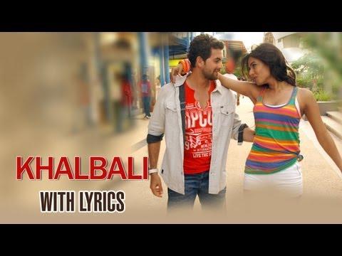 Khalbali (Lyrical Full Song) | 3G |  Neil Nitin Mukesh & Sonal Chauhan