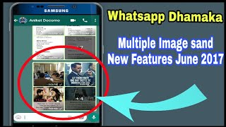 New WhatsApp features you don't know about | Album features | June 2017 Latest Updates
