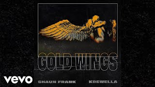 Video Shaun Frank, Krewella - Gold Wings (Audio) MP3, 3GP, MP4, WEBM, AVI, FLV Agustus 2018