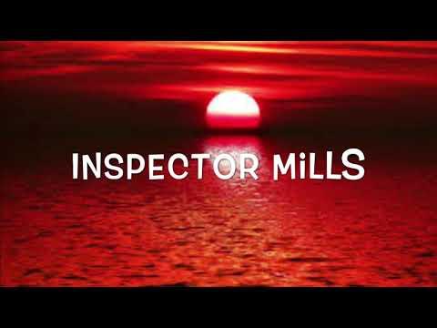 America - Inspector Mills (Lyrics)