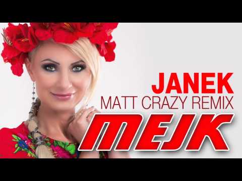 Mejk - Janek [Matt Crazy Remix]