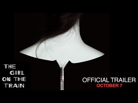 The Girl On The Train - Official Teaser Trailer - In Theaters October 7 (HD)