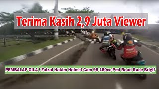 Video PEMBALAP GILA ! Faizal Hakim Helmet Cam 95 150cc Pml  Road Race Brigif MP3, 3GP, MP4, WEBM, AVI, FLV Desember 2018