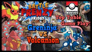 Greninja BREAK VS Volcanion! LC Top Tables GamePlay! by Master Jigglypuff and Friends