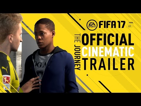 FIFA 17 Demo - The Journey - Official Cinematic Trailer, Ft. Alex Hunter, Reus, Di Maria, Kane